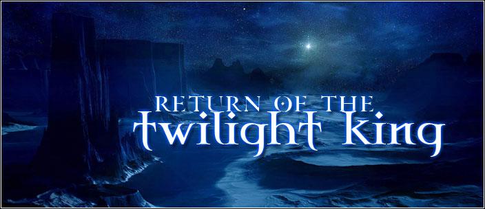returnofthetwilightking
